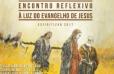 Encontro reflexivo à luz do evangelho de jesus - feemt - Cópia