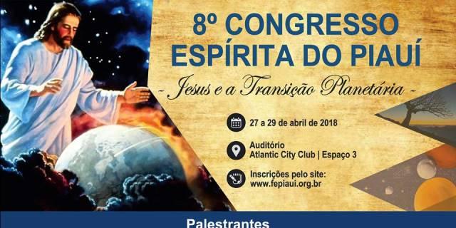 8º congresso espírita do piauí - FEPI