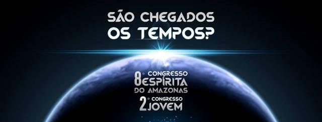 8º congresso espírita do amazonas 2