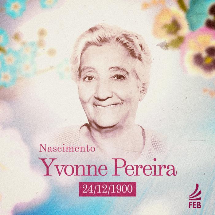 Efemerides-Espirita---Yvonne-Pereira